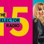 The Selector turns 15!