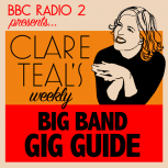 Clare Teal Gig Guide