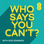 Who Says You Can't Podcast